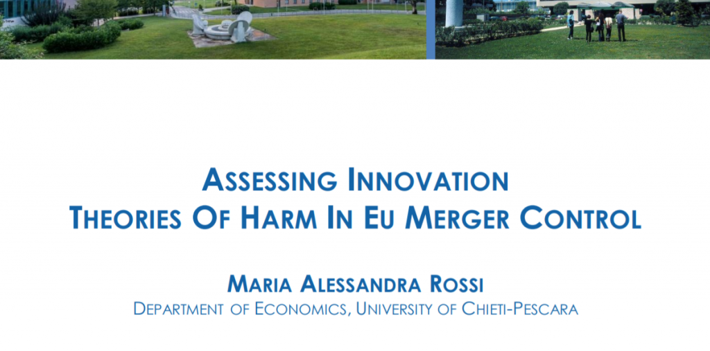 Assessing Innovation Theories of Harm in EU Merger Control by Maria Alessandra Rossi